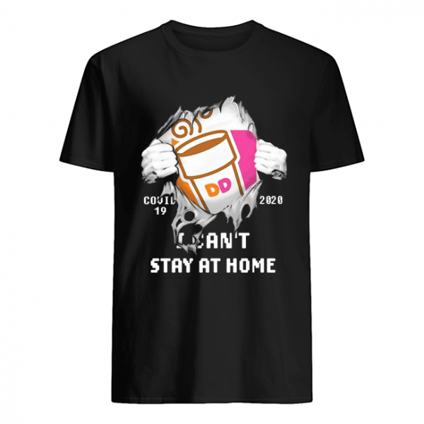 Blood Inside Me Dunkin' Donuts COVID-19 2020 I Can't Stay At Home  Classic Men's T-shirt