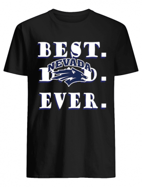 Father's Day Best Dad Nevada Wolf Pack Ever shirt