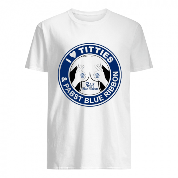 I Love Tities And Pabst Blue Ribbon  Classic Men's T-shirt