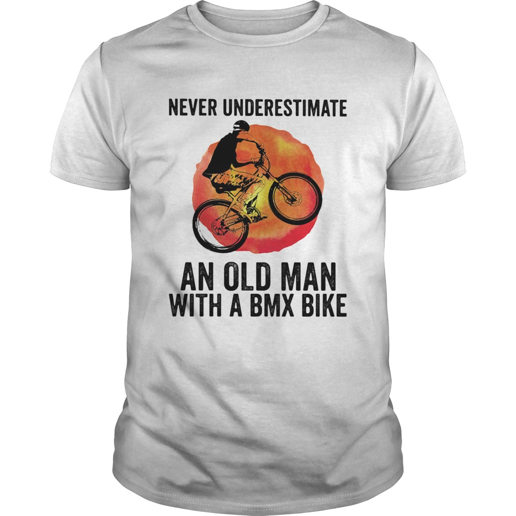 Never underestimate an old man with a bmx bike vintage shirt