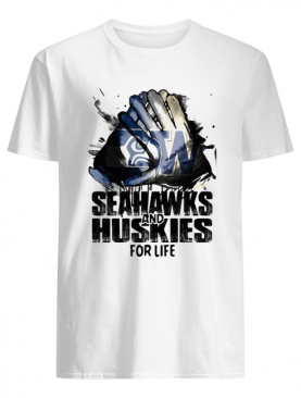 Seattle seahawks and washington huskies for life shirt