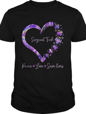 Surgical tech peace love save lives heart shirt
