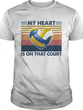 Volleyball my heart is on that court vintage shirt