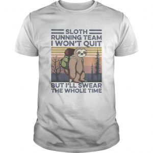 1591954737Sloth running team I won't quit but I'll swear the whole time vintage retro  Unisex