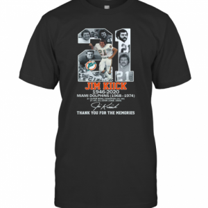 21 Jim Kiick 1946 2020 Miami Dolphins 1968 1974 Thank You For The Memories Signature T-Shirt Classic Men's T-shirt