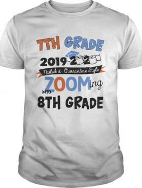 7th Grade 2019 2020 Nailed It Quarantine Style Zooming Into High School shirt