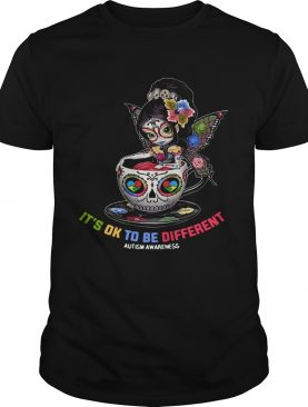 Beautiful Sugar Skull Fairy Figurine Its Ok To Be Different Autism Awareness shirt