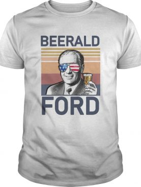 Beerald Ford Drink Beer The 4th Of July Vintage shirt
