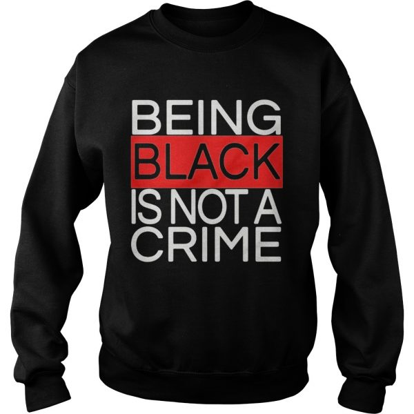 Being black is not a crime royalty  Sweatshirt