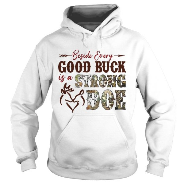 Beside Every Good Buck Is A Strong Doe Hunting  Hoodie