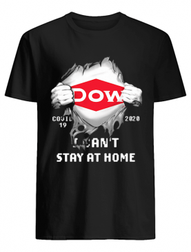 Blood insides dow covid-19 2020 I can't stay at home shirt