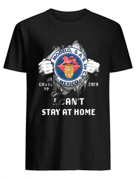 Blood insides grupo modelo covid-19 2020 I can't stay at home shirt
