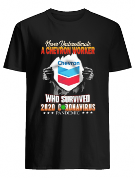 Blood insides never underestimate a chevron worker who survived 2020 coronavirus pandemic shirt