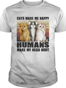 Cats Make Me Happy Humans Make My Head Hurt Vintage Retro shirt