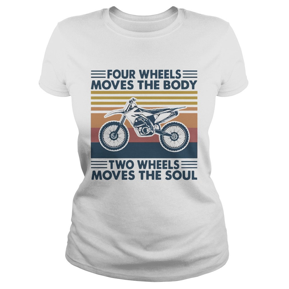 Four Wheels Moves The Body Two Wheels Moves The Soul Classic Ladies