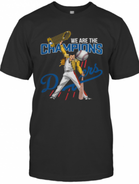 Freddie Mercury We Are The Champions Dodgers T-Shirt