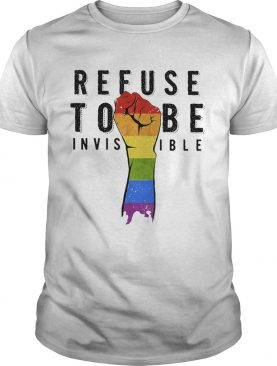 Lgbt refuse to be invisible fist shirt