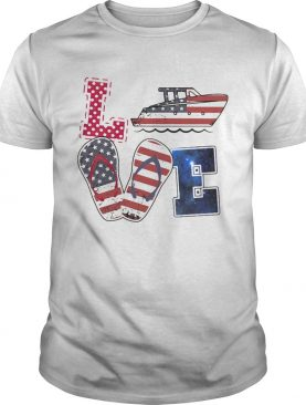Love boating sandals american flag independence day shirt