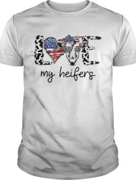 Love my heifers heart American flag veteran Independence day shirt