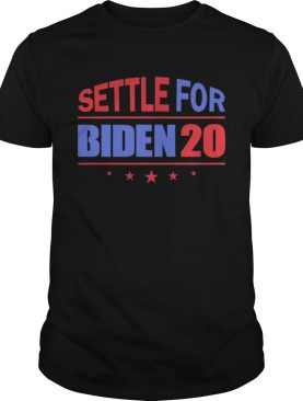 Settle For Biden 2020 Independence Day shirt