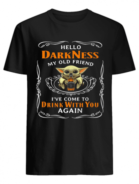 Star wars baby yoda hug wine hello darkness my old friend i've come to drink with you again shirt