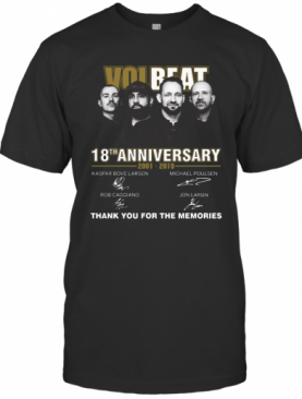 Team Volbeat 18Th Anniversary 2001 2019 Signature Thank You For The Memories T-Shirt