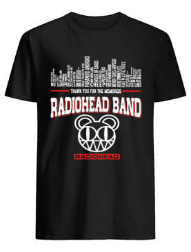 Thank you for the memories radiohead band shirt