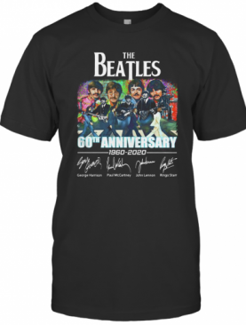 The Beatles 60Th Anniversary 1960 2020 Thank You For The Memories Signatures T-Shirt