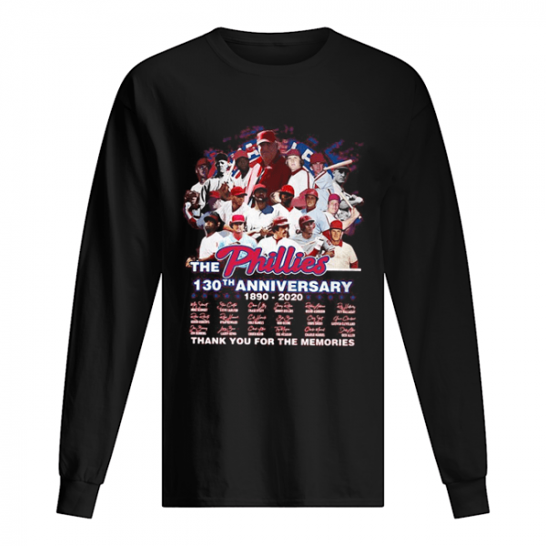 The philadelphia phillies 130th anniversary 1890 2020 thank you for the memories signatures  Long Sleeved T-shirt