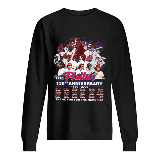 The philadelphia phillies 130th anniversary 1890 2020 thank you for the memories signatures Unisex Sweatshirt