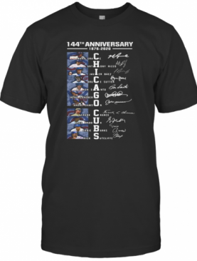 144Th Anniversary 1876 2020 Chicago Cubs Signatures T-Shirt