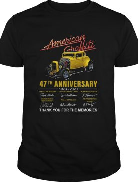 American Graffiti 47th Anniversary 19732020 Signatures Thank You For The Memories shirt