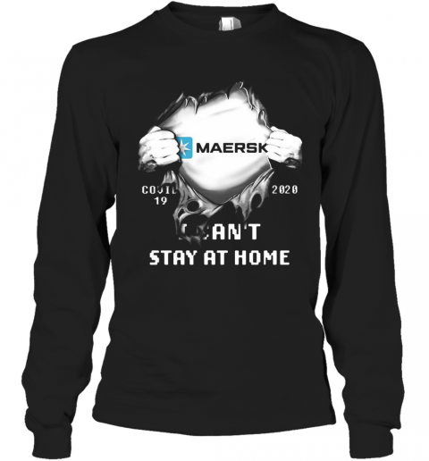 Blood Insides Maersk Covid 19 2020 I Can'T Stay At Home T-Shirt Long Sleeved T-shirt