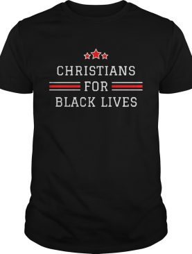 Christians for Black Lives Matter shirt