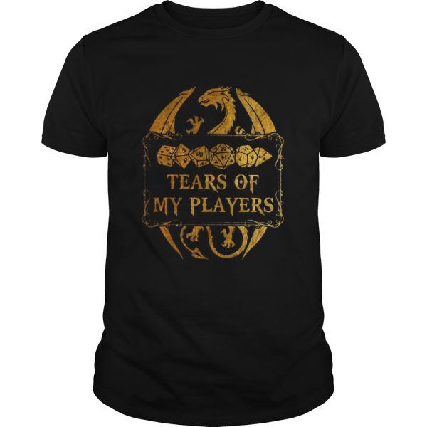 DungeonsDragons Tears Of My Players  Unisex