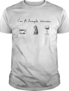 Im a simple woman coffee cat wine shirt