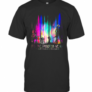 Into The Darkness We Go To Lose Our Minds And Find Our Souls T-Shirt Classic Men's T-shirt