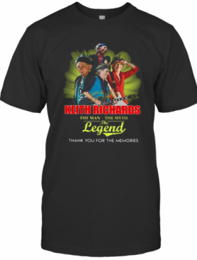Keith Richards The Man The Myth The Legend Thank You For The Memories Signature T-Shirt