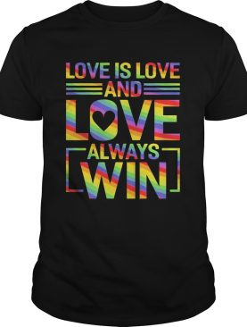 Lgbt love is love and love always win shirt