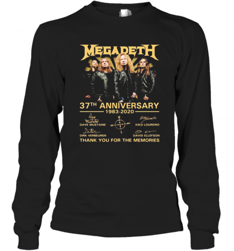 Megadeth 37Th Anniversary 1983 2020 Thank You For The Memories Signatures T-Shirt Long Sleeved T-shirt