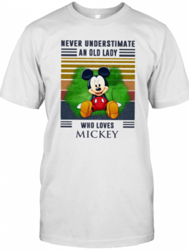 Never Underestimate An Old Lady Who Loves Mickey Vintage Retro T-Shirt