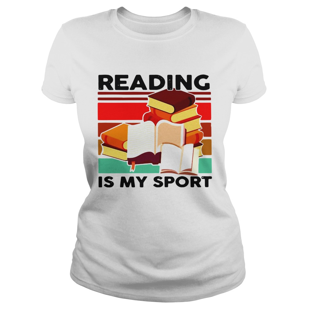 Reading Books Is My Sport Vintage Classic Ladies