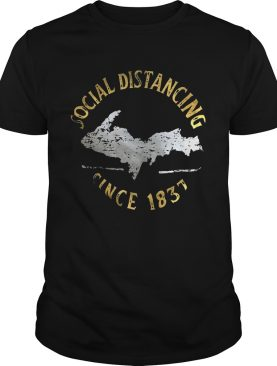 Social distancing since 1837 vintage shirt