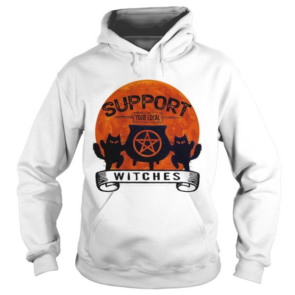 Support your local witches sunset  Hoodie