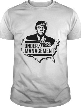 Under Management New Donald Trump shirt