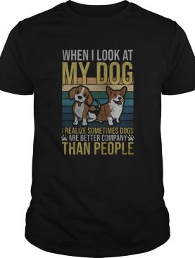 When I look at my dog I realize sometimes dogs are better company than people footprint vintage ret
