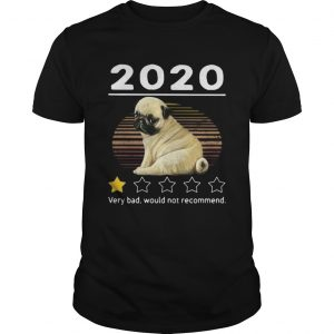 2020 pug very bad would not recommend stars vintage retro  Unisex