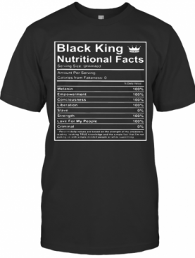 Black King Nutritional Facts T-Shirt