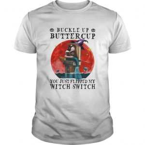 Halloween buckle up buttercup you just flipped my witch switch sunset  Unisex
