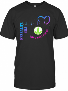 Herbalife Girl Love What You Do Heartbeat T-Shirt